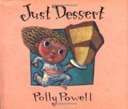 JUST DESSERT by Polly Powell