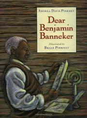 DEAR BENJAMIN BANNEKER by Andrea Davis Pinkney