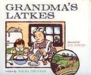GRANDMA'S LATKES by Malka Drucker