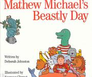 MATHEW MICHAEL'S BEASTLY DAY by Deborah Johnston