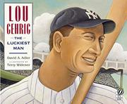 LOU GEHRIG by David A. Adler
