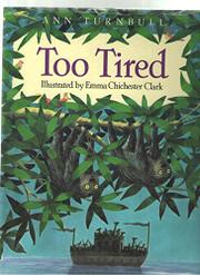 TOO TIRED by Ann Turnbull