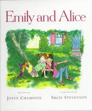 EMILY AND ALICE by Joyce Champion