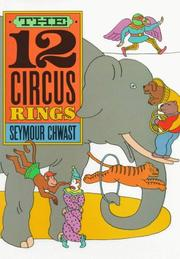 THE TWELVE CIRCUS RINGS by Seymour Chwast