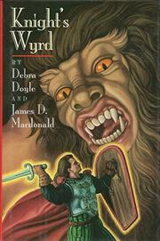 KNIGHT'S WYRD by Debra Doyle
