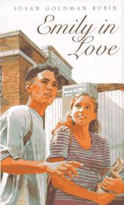 EMILY IN LOVE by Susan Goldman Rubin