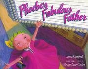 PHOEBE'S FABULOUS FATHER by Louisa Campbell