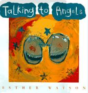 TALKING TO ANGELS by Esther Watson
