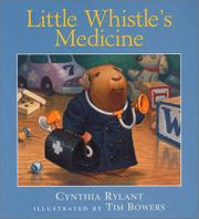 LITTLE WHISTLE'S MEDICINE by Cynthia Rylant