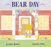BEAR DAY by Cynthia Rylant