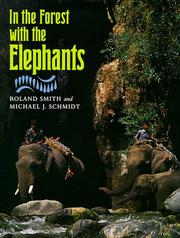 IN THE FOREST WITH THE ELEPHANTS by Roland Smith