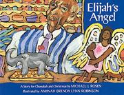 ELIJAH'S ANGEL: A Story for Chanukah and Christmas by Michael J. Rosen