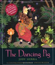 THE DANCING PIG by Judy Sierra