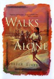 WALKS ALONE by Brian Burks
