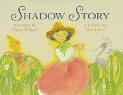 SHADOW STORY by Nancy Willard