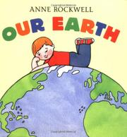 OUR EARTH by Anne Rockwell