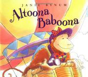 ALTOONA BABOONA by Janie Bynum