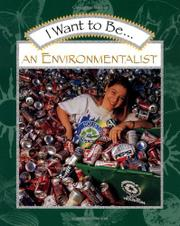 I WANT TO BE AN ENVIRONMENTALIST by Stephanie Maze