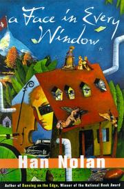 A FACE IN EVERY WINDOW by Han Nolan