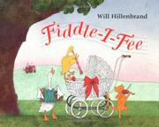 FIDDLE-I-FEE by Will Hillenbrand