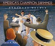 AMERICA'S CHAMPION SWIMMER by David A. Adler