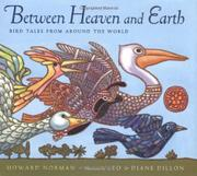 BETWEEN HEAVEN AND EARTH by Howard Norman