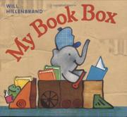 MY BOOK BOX by Will Hillenbrand