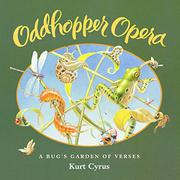 ODDHOPPER OPERA by Kurt Cyrus