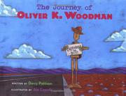 THE JOURNEY OF OLIVER K. WOODMAN by Darcy Pattison