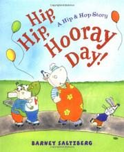 HIP, HIP, HOORAY DAY! by Barney Saltzberg