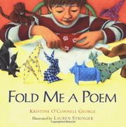 FOLD ME A POEM by Kristine O'Connell George