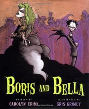 BORIS AND BELLA by Carolyn Crimi