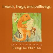 LIZARDS, FROGS, AND POLLIWOGS by Douglas Florian