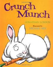 CRUNCH MUNCH by Jonathan London
