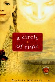 A CIRCLE OF TIME by Marisa Montes
