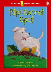 RIP'S SECRET SPOT by Kristi T. Butler