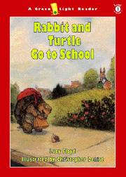 RABBIT AND TURTLE GO TO SCHOOL by Lucy Floyd