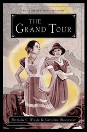 THE GRAND TOUR by Patricia C. Wrede