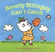 BEVERLY BILLINGSLY CAN'T CATCH by Alexander Stadler