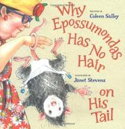 WHY EPOSSUMONDAS HAS NO HAIR ON HIS TAIL by Coleen Salley