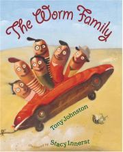 THE WORM FAMILY by Tony Johnston