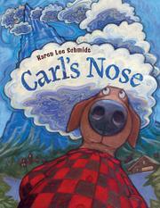 CARL'S NOSE by Karen Lee Schmidt