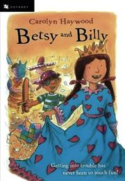 BETSY AND BILLY by Carolyn Haywood