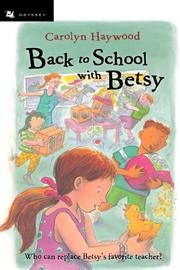 BACK TO SCHOOL WITH BETSY by Carolyn Haywood