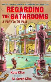 REGARDING THE BATHROOMS by Kate Klise