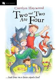 TWO AND TWO ARE FOUR by Carolyn Haywood