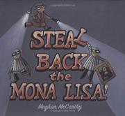 STEAL BACK THE MONA LISA! by Meghan McCarthy
