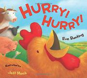 HURRY! HURRY! by Eve Bunting