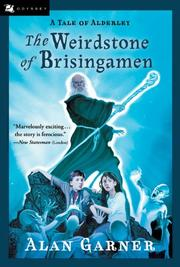THE WEIRDSTONE OF BRISINGAMEN by Alan Garner
