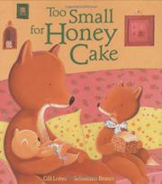 TOO SMALL FOR HONEY CAKE by Gill Lobel